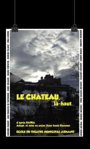 2014 : LE CHÂTEAU, LÀ-HAUT