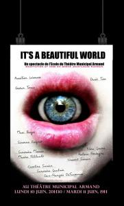 2013 : IT'S A BEAUTIFUL WORLD